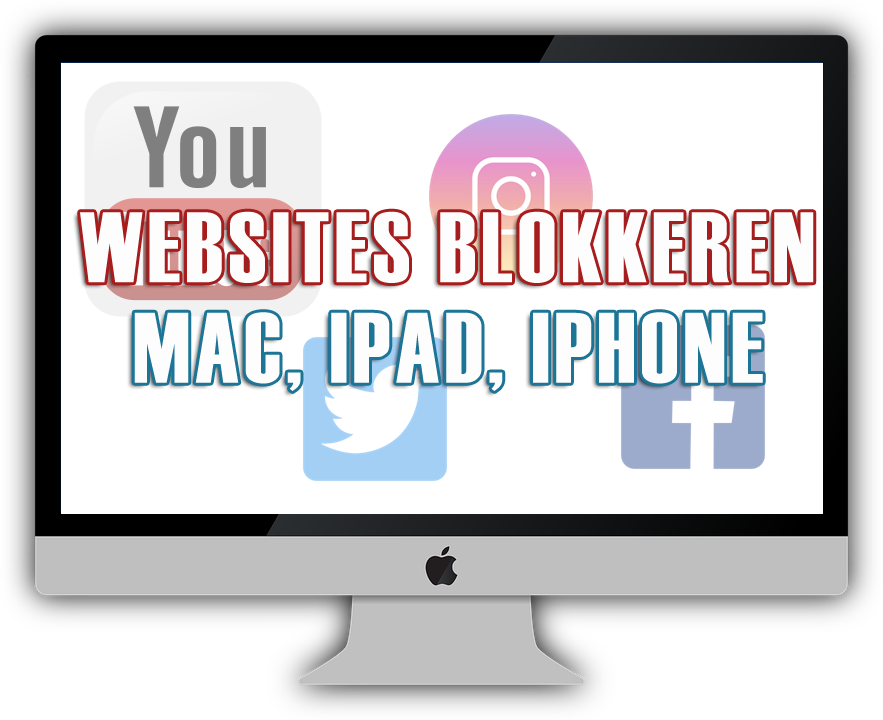 websites blokkeren mac iphone ipad ipod
