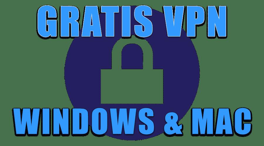 gratis vpn windows en mac