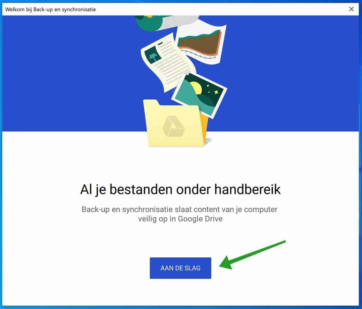 Back-up maken van bestanden op uw computer naar Google Drive