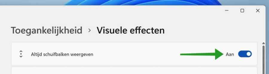 Altijd schuifbalk weergeven in Windows 11