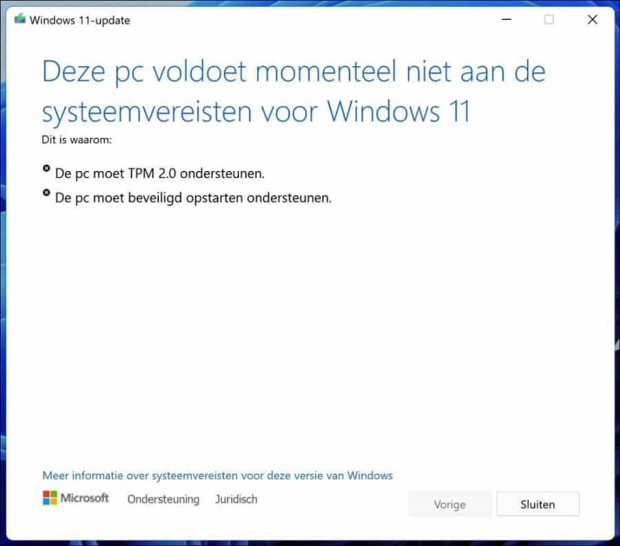 Deze pc voldoet momenteel niet aan de systeemvereisten voor Windows 11