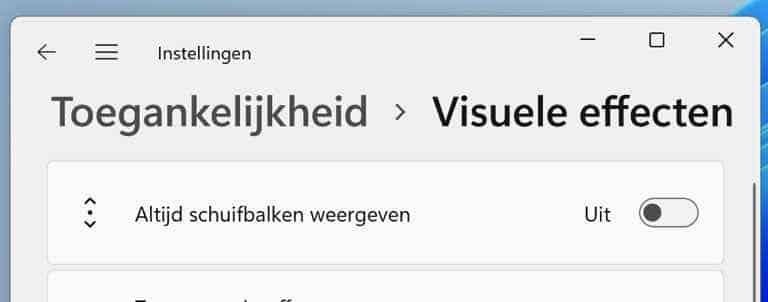 Schuifbalk in Windows 11 weergeven of verbergen